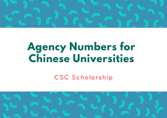 Agency Numbers for Chinese Universities for CSC Scholarship