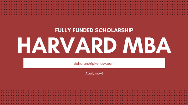harvard university mba scholarship 2019-2020