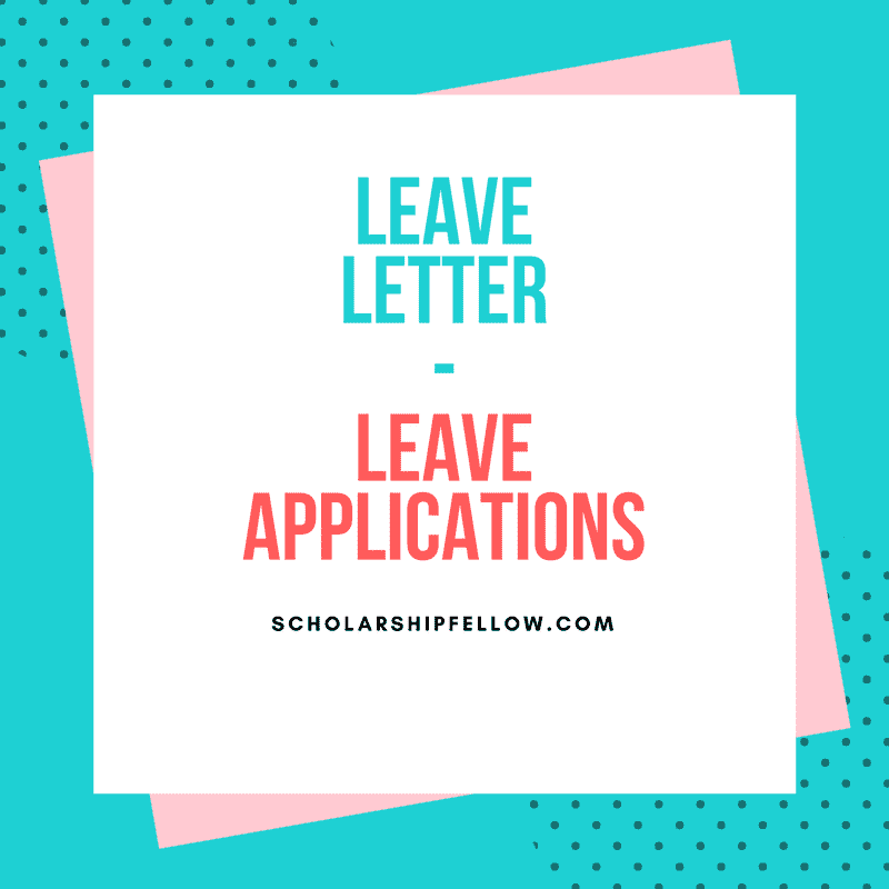 leave letter  leave application  leave letter sample  sick