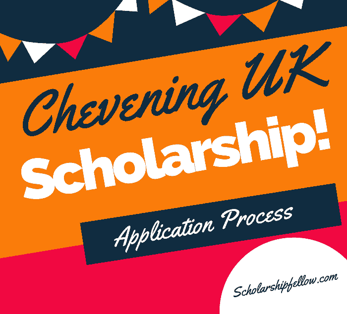 Application Process For Chevening UK Scholarship