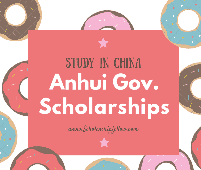 Anhui Government Scholarships 2019 | China Scholarship Council