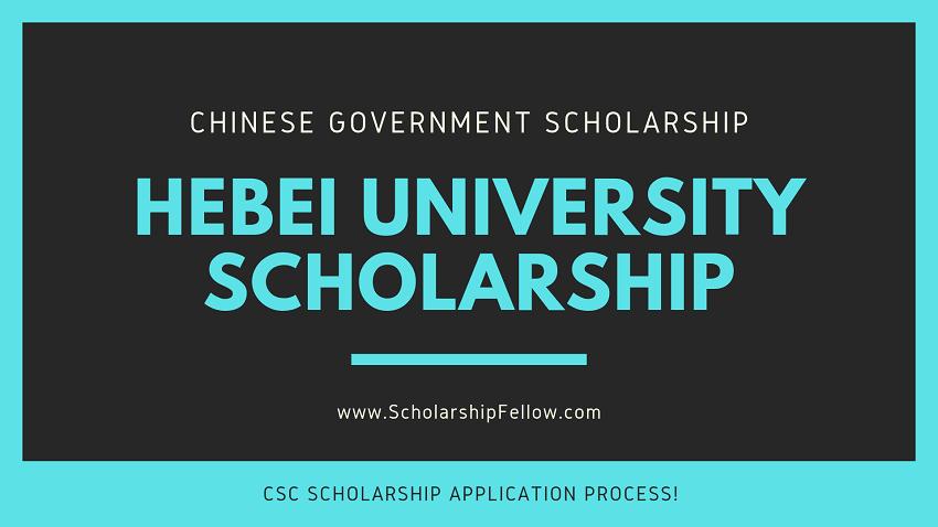 Hebei University CSC Scholarship 2019 | Scholarships in China