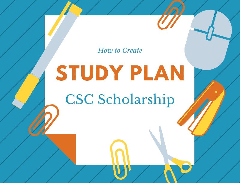 How to Write a Study Plan for CSC Scholarship?