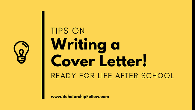 Tips on Writing a Cover Letter Ready for Life After School