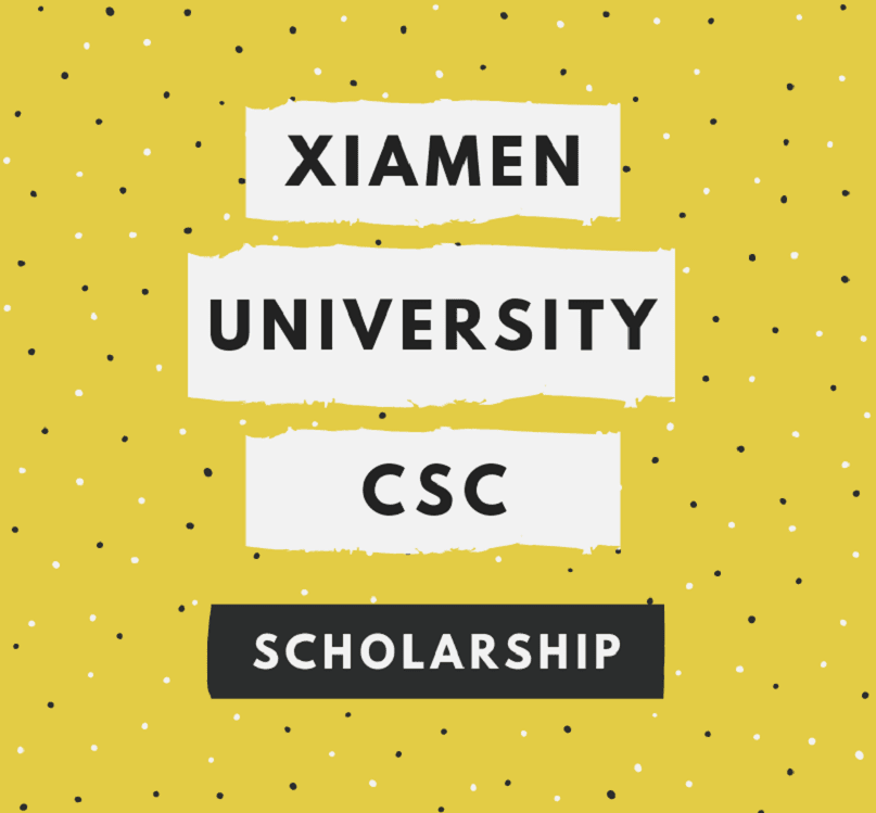 Xiamen University China CSC Scholarship