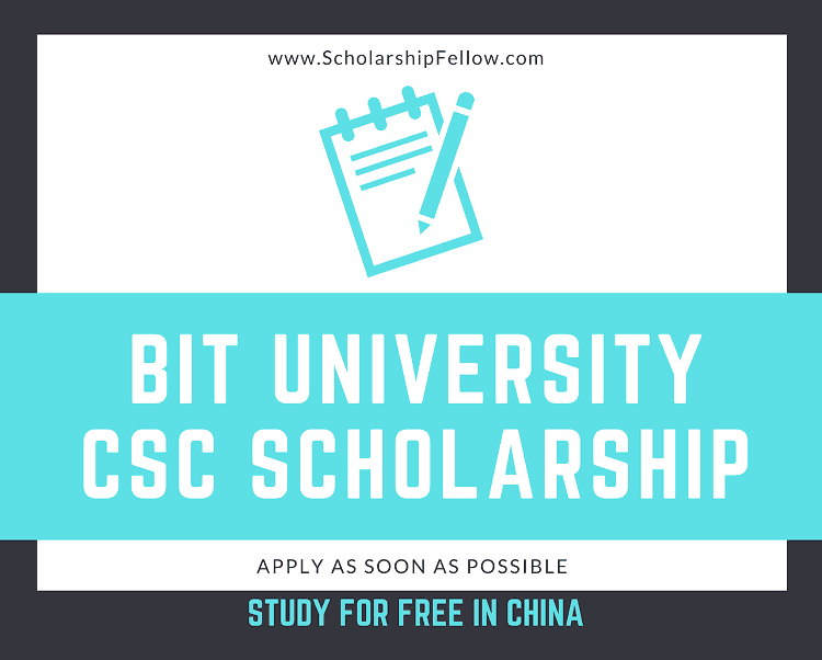 Beijing Institute of Technology CSC scholarship 2019