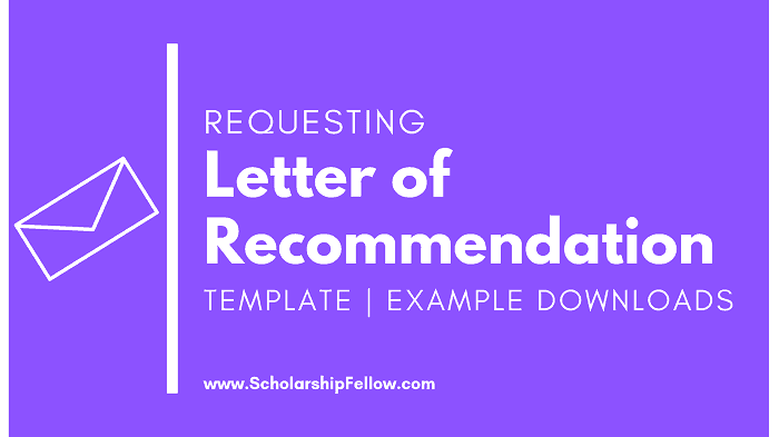 Ask For A Recommendation Letter from scholarshipfellow.com