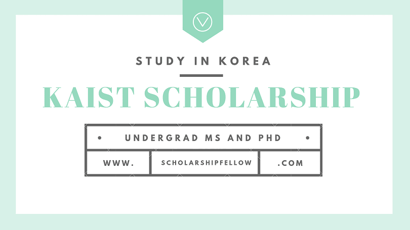 KAIST International Student Scholarship for MS and PhD 2019-2020