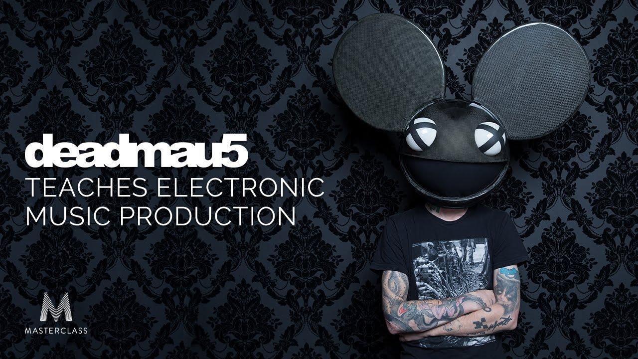 Deadmau5 Teaches Electronic Music