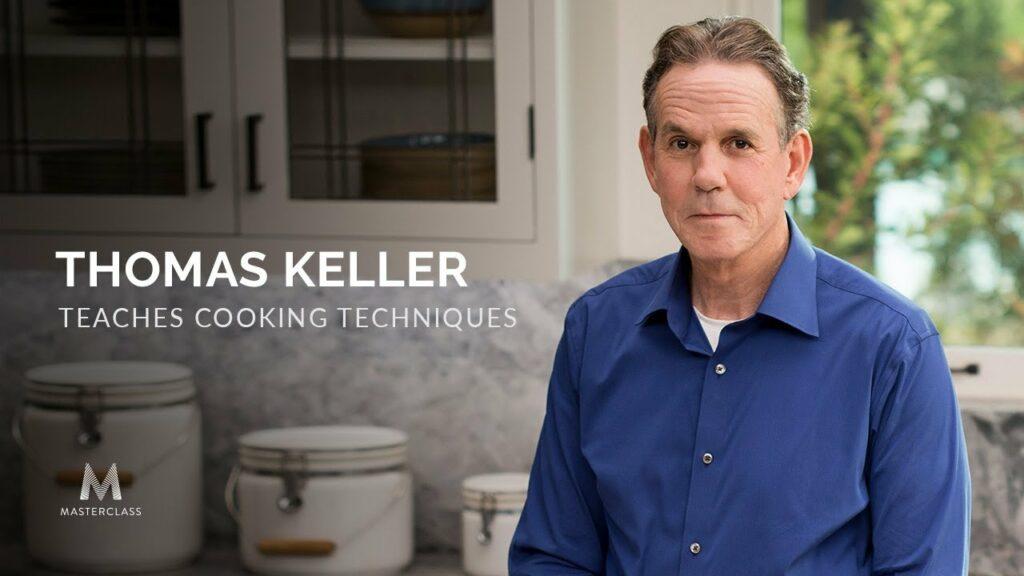 Thomas Keller Teaches Cooking